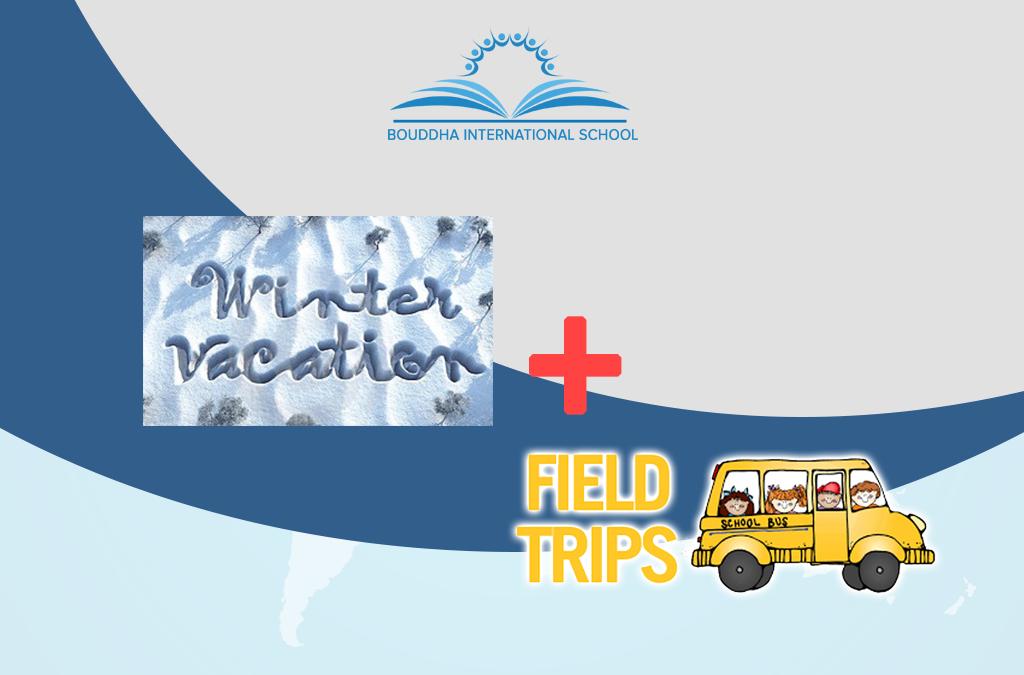 Winter Vacation Begins/ C-8 to10 Edu. Trip Begins
